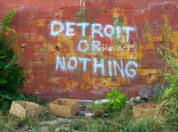 detroit,or,nothing,graffiti,detroit,michigan