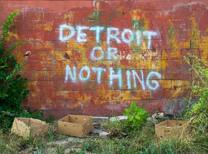 Detroit Or Nothing